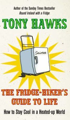 The Fridge-hiker's Guide to Life