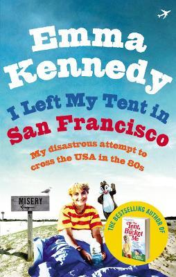 I Left My Tent in San Francisco Cover Image