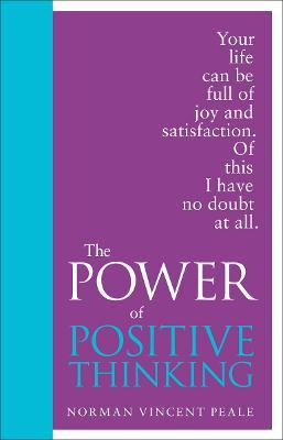 The Power of Positive Thinking : Special Edition