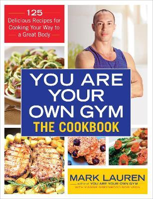 You are Your Own Gym Cookbook – Mark Lauren