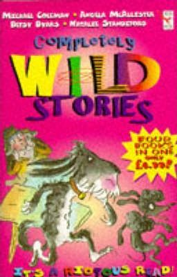 The Completely Wild Stories