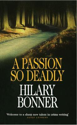 A Passion So Deadly