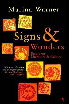 Signs & Wonders : Essays on Literature and Culture