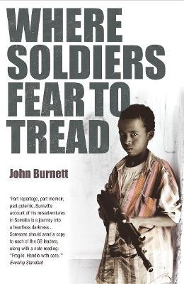 Astrosadventuresbookclub.com Where Soldiers Fear To Tread : At Work in the Fields of Anarchy Image