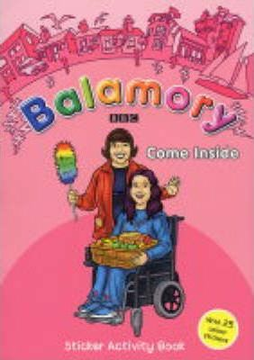 Balamory: Come Inside - Sticker Activity Book