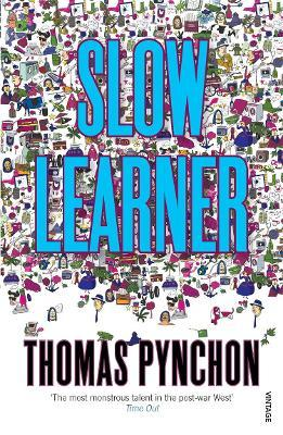 Slow Learner:Early Stories