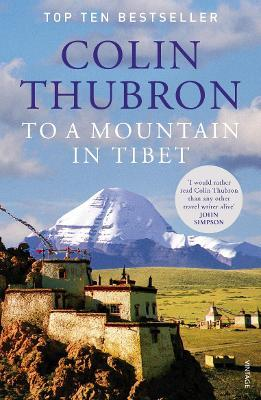 the theme of religion in the novel to a mountain in tibet by colin thubron Tibet trek to cho oyu and everest base camps with international mountain guides if you are interested in joining the cho oyu expedition but not interested in climbing an 8,000m peak, we've added a very unique trek option for fit and adventurous travelers.