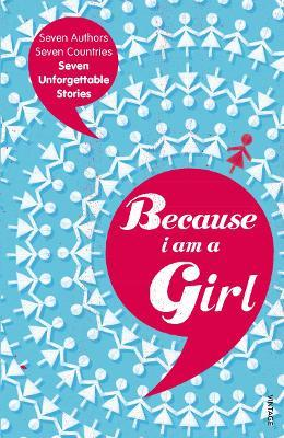Because I am a Girl