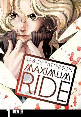 Maximum Ride: Manga Volume 1