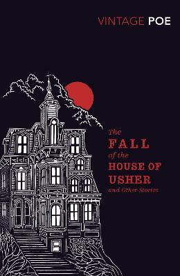 An analysis of the short story the fall of the house of usher by edgar allan poe