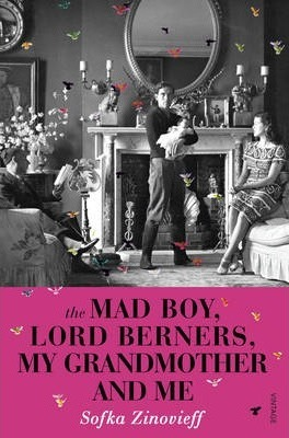 The Mad Boy, Lord Berners, My Grandmother And Me Cover Image
