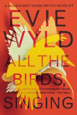 All the Birds, Singing (Miles Franklin Award winner 2014) Cover Image