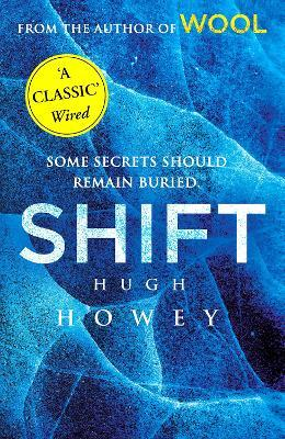 Shift : (Wool Trilogy 2)