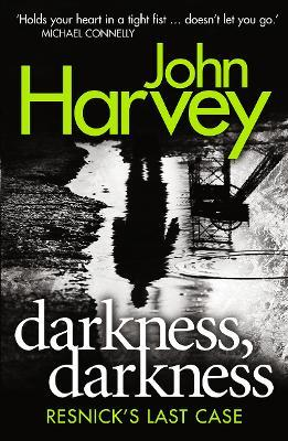 Darkness, Darkness : (Resnick 12)