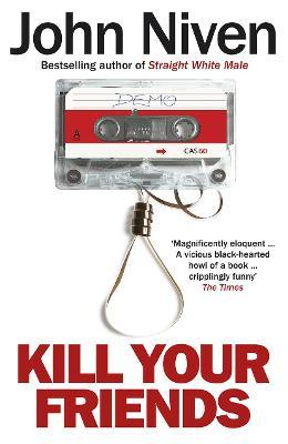 Kill Your Friends Cover Image