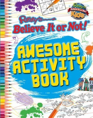 Awesome Activity Book (Ripley's Believe it or Not!)