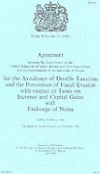 Treaty Series, 1999: Agreement Between the UK and the Sultanate of Oman for the Avoidance of Double Taxation and the Prevention of Fiscal Evasion with Respect to Taxes on Income and Capital Gains No. 22