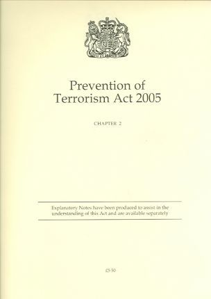 Prevention of Terrorism Act 2005: Prevention of Terrorism Act 2005 Elizabeth II Chapter 2