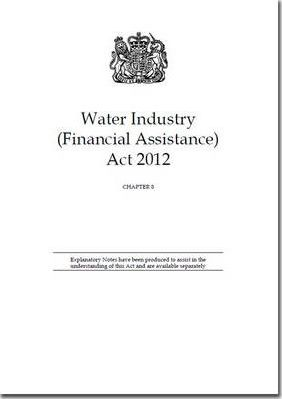 Water Industry (Financial Assistance) Act 2012