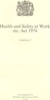 Health and Safety at Work, etc. Act 1974