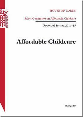 Affordable childcare  report of session 2014-15