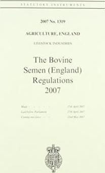 The Bovine Semen Regulations 2007