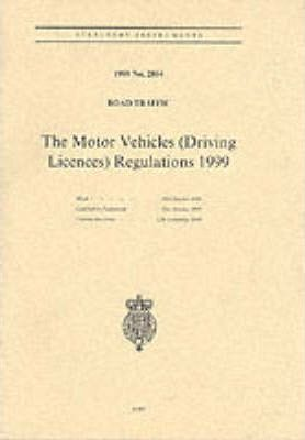 The Motor Vehicles (Driving Licences) Regulations 1999