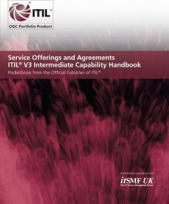 Service Offerings and Agreements, Itil V3 Intermediate Capability Handbook