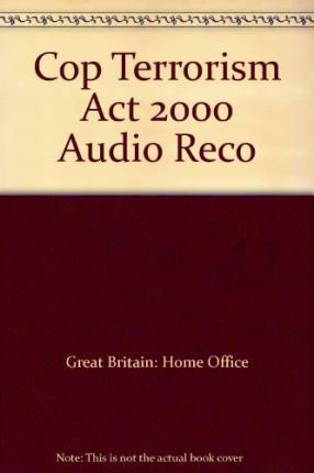 Audio Recording of Interviews Under the Terrorism Act 2000