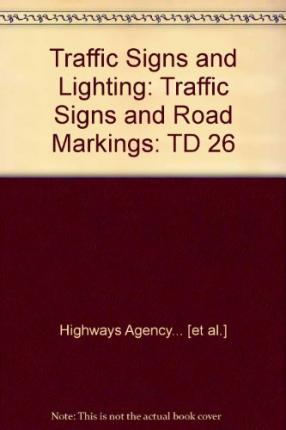 Traffic Signs and Lighting