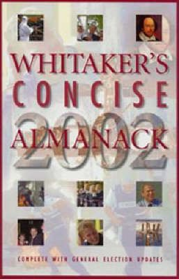 Whitaker's Concise Almanack 2002: 134th Annual Edition