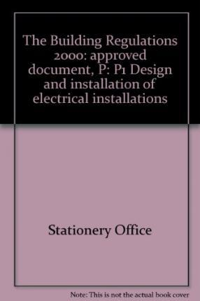 The Building Regulations 2000: Approved Document P