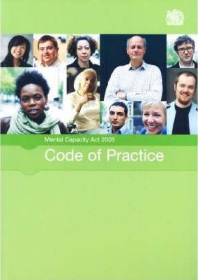 Mental Capacity Act 2005 code of practice