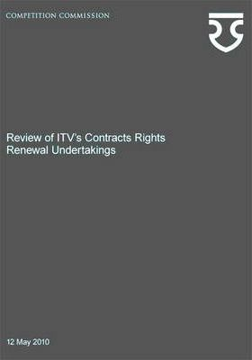Review of ITV's Contracts Rights Renewal Undertakings
