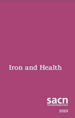 Iron and Health : Scientific Advisory Committee on Nutrition 2010