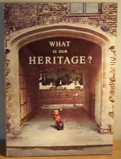 What is Our Heritage?