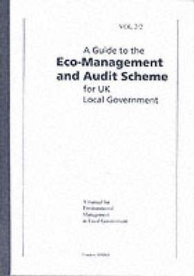 A Guide to the Eco-management and Audit Scheme for UK Local Government