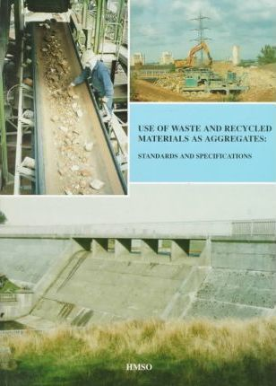 Use of Waste and Recycled Materials as Aggregates