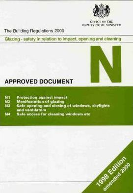 Building Regulations, 1991 1997: Glazing - Safety in Relation to Impact, Opening and Cleaning