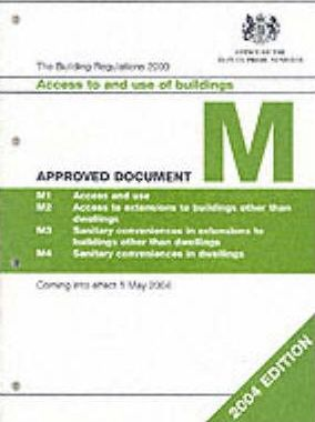 The Building Regulations, 2000: Approved Document M