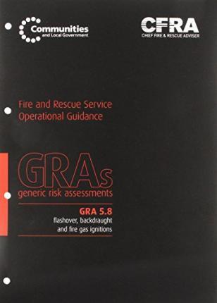 Flashover, Backdraught and Fire Gas Ignitions
