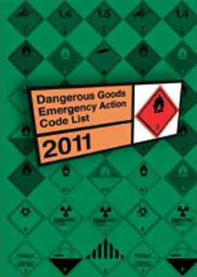 Dangerous Goods Emergency Action Code List 2011