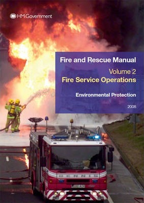 Fire and Rescue Service Manual: Volume 2