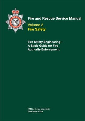 Fire and Rescue Service Manual: Volume 3