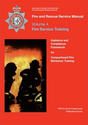 Fire and Rescue Service Manual: Volume 4