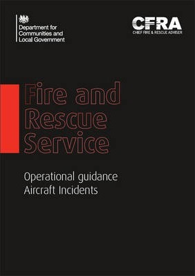 Fire and Rescue Service Operational Guidance - Aircraft Incidents