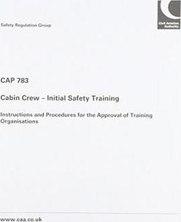 Cabin Crew - Initial Safety Training: Instructions and Procedures for the Approval of Training Organisations