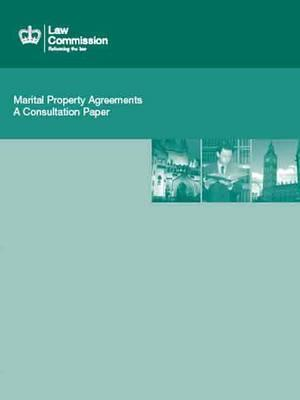 Marital Property Agreements: A Consultation Paper