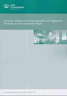 Consumer Redress for Misrepresentation and Aggressive Practices: A Joint Consultation Paper