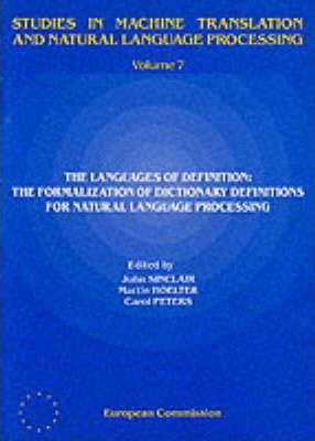 The Languages of Definition: The Formalisation of Dictionary Definitions for Natural Language Processing